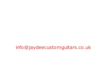 Jaydee Custom Guitars Unit A2 2 Bowyer Street Birmingham B10 0SA UK  Tel: +44 (0) 121 773 5711 Email: info@jaydeecustomguitars.co.uk  Opening hours: